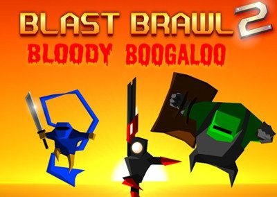 Blast Brawl 2: Bloody Boogaloo