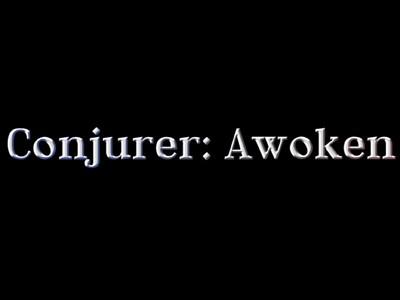 Conjurer: Awoken
