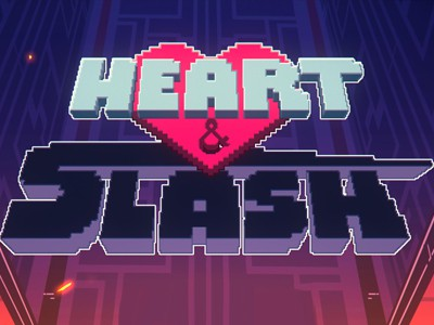 Heart&Slash: Perpetual Motion