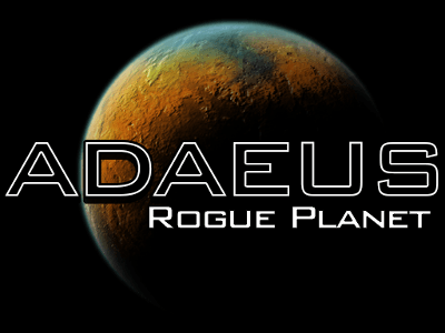 Adaeus: Rogue Planet — Tread Carefully