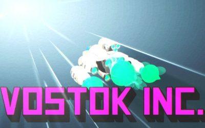 Vostok Inc:  Live Long & Be Prosperous!