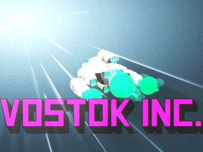 Vostok Inc:  Live Long & Be Prosperous!
