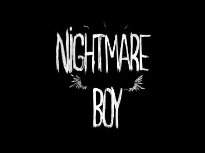 Nightmare Boy: This Isn't A Dream…