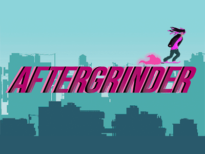 AFTERGRINDER: Try, Die, and Try Again
