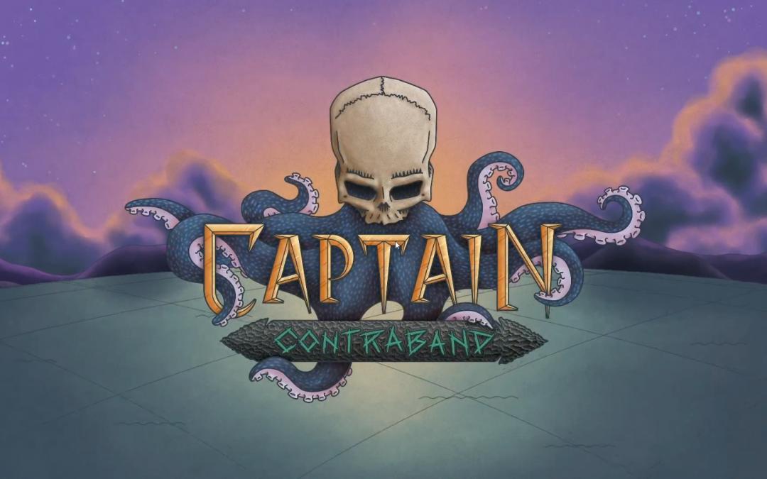 Captain Contraband: Thar She Blows!