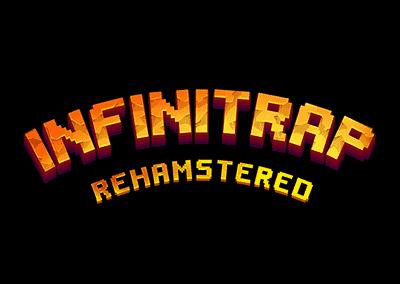 Infinitrap: Rehamstered