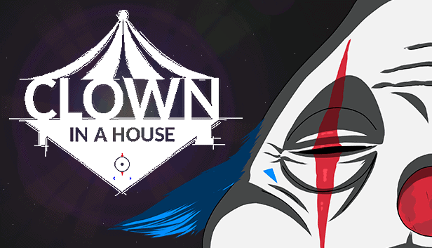 Clown in a House – CatGhost Creator's New Game Now Available on Steam